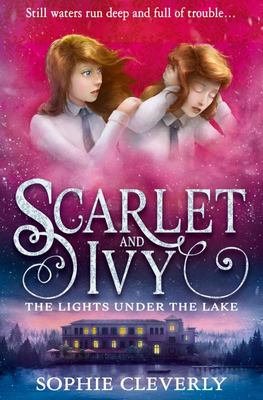 The Lights Under the Lake (#4 Scarlet & Ivy)