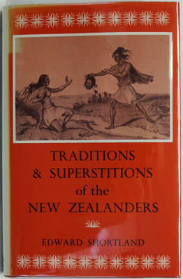 Traditions & Superstitions of the New Zealanders