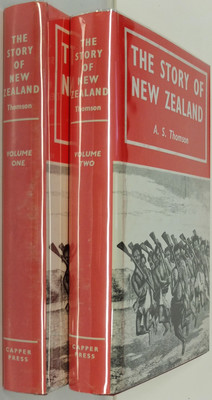 The Story of New Zealand Past and Present - Savage and Civilized - in two volumes