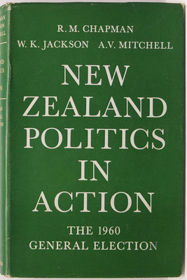 New Zealand Politics in Action. The 1960 General Election