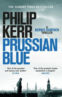 Prussian Blue (Bernie Gunther 12)