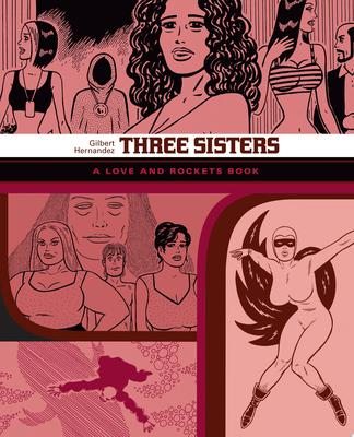 Three Sisters: Love and Rockets