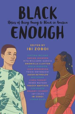 Black Enough - Stories of Being Young and Black in America