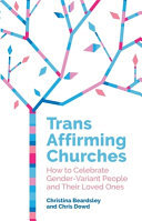 A Guide to Including Trans People in Your Church
