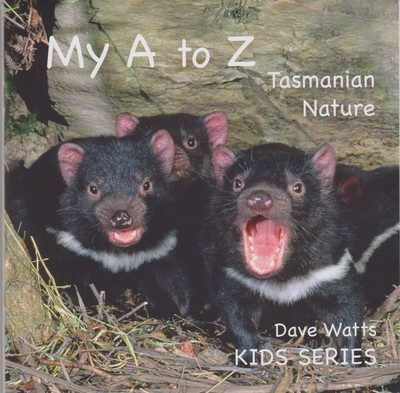 My A-Z of Tasmanian Nature