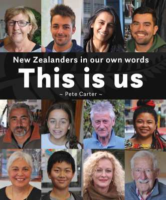 This Is Us - New Zealanders in our own words