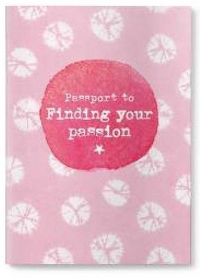 Passport to Finding Your Passion