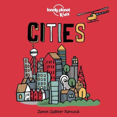 Cities (Lonely Planet Kids Board Book)