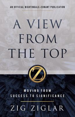 A View from the Top - Moving from Success to Significance