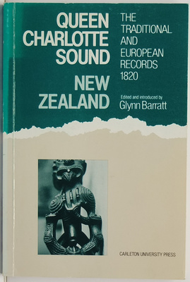 Queen Charlotte Sound New Zealand The Traditional And European Records 1820