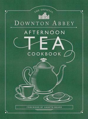 The Official Downton Abbey Afternoon Tea Cookbook - Teatime Drinks, Scones, Savories and Sweets (HB)