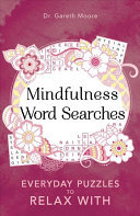 Mindfulness Wordsearch - Everyday Puzzles to Relax With