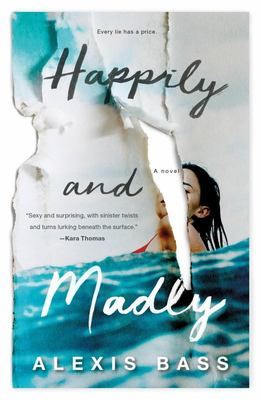 Happily and Madly - A Novel