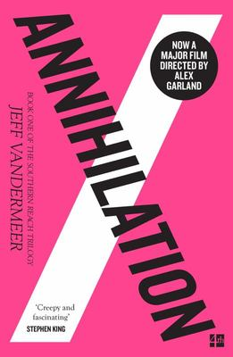 Annihilation (#1 Southern Reach)