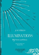 Illuminations - 19 Poems and 1 Story