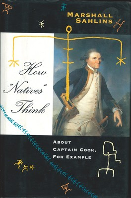 "How ""Natives"" Think About Captain Cook, for Example"