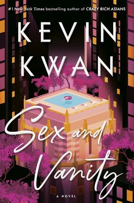 Sex and Vanity - A Novel