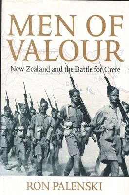 Men of Valour New Zealand and the Battle for Crete