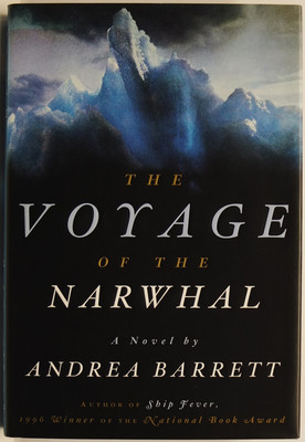 The Voyage of the Narwhal - A Novel