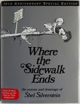 Where the Sidewalk Ends. The Poems and Drawings of Shel Silverstein