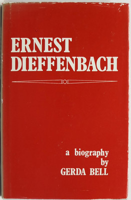 Ernest Dieffenbach - Rebel and Humanist
