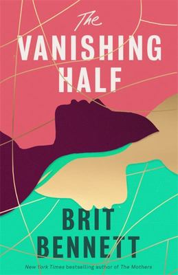 The Vanishing Half - A Novel