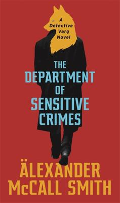 The Department of Sensitive Crimes - A Detective Varg Novel