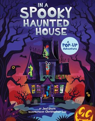In a Spooky Haunted House - A Pop-Up Adventure