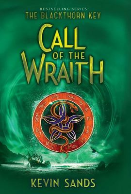 Call of the Wraith (Blackthorn Key #4)