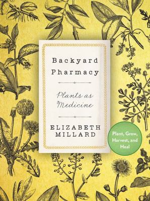 Backyard Pharmacy Mini - Plants As Medicine