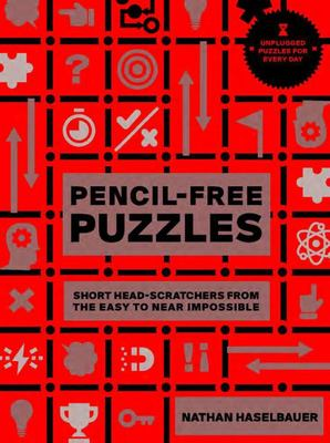 60-Second Brain Teasers Pencil-Free Puzzles - Short Head-Scratchers from the Easy to near Impossible