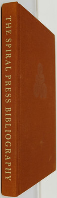 The Spiral Press 1926-1971 - A Bibliographical Checklist