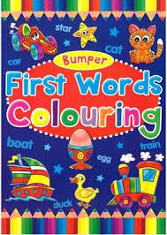 Bumper First Words Colouring Book