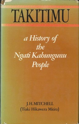 Takitimu - A History of the Ngati Kahungunu People