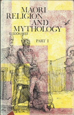 Maori Religion and Mythology Part I