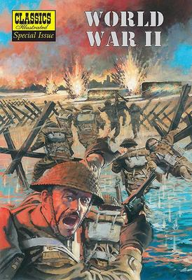 World War II (Classics Illustrated)