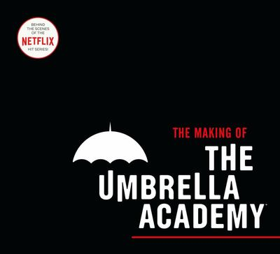 Making of The Umbrella Academy, The