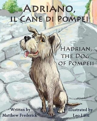 ITALIAN Adriano, il Cane di Pompei - Hadrian, the Dog of Pompeii