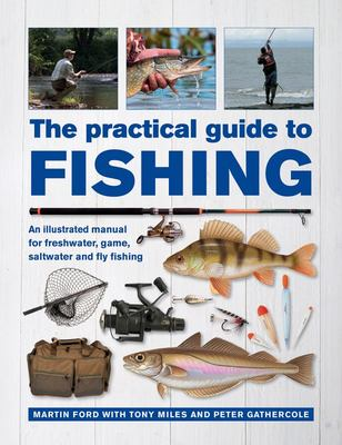 The Practical Guide to Fishing