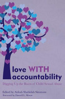 Love with Accountability - Digging up the Roots of Child Sexual Abuse