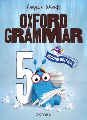 Oxford Grammar Student Book 5 2E NEW - Oxford