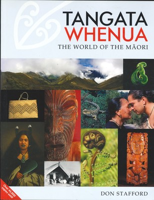 Tangata Whenua - The World of the Maori
