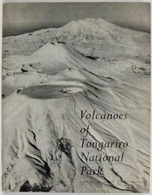 Volcanoes of Tongariro National Park. A New Zealand Geological Survey Handbook