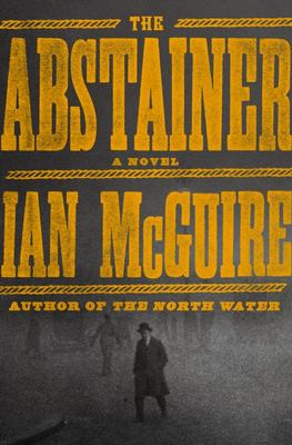 The Abstainer - A Novel