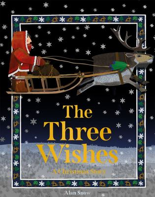 The Three Wishes - A Christmas Story
