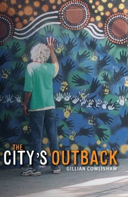 THE CITY S OUTBACK