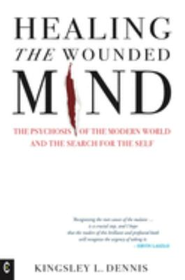 Healing the Wounded Mind ...