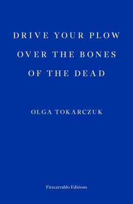 Drive Your Plow over the Bones of the Dead (INTL Edition)