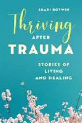 Full Lives - Thriving after Tra