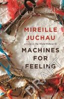 Machines for Feeling